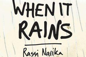 When It Rains by Rassi Narika