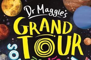 Dr Maggie's Grand Tour of the Solar System by Dr Maggie Aderin-Pocock cover