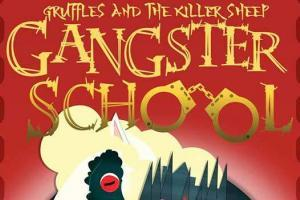 Ganster School 3 - Gruffles and the Killer Sheep by Kate Wiseman