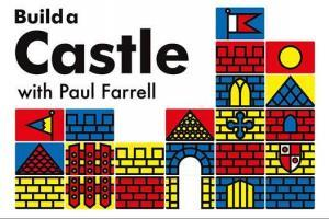 Build a Castle by Paul Farrell