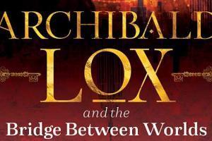 Archibald Lox series by Darren Shan