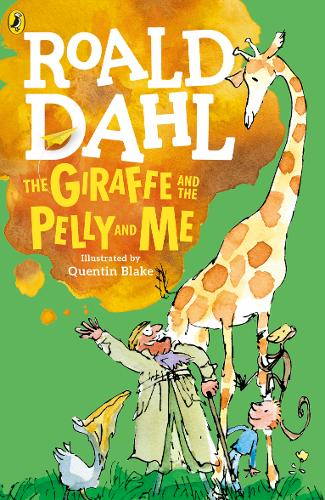 The Giraffe and the Pelly and Me by Roald Dahl