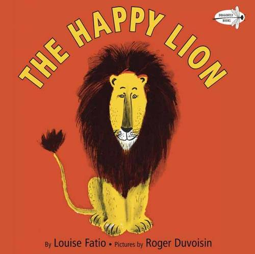 The Happy Lion by Louise Fatio and Roger Duviosin