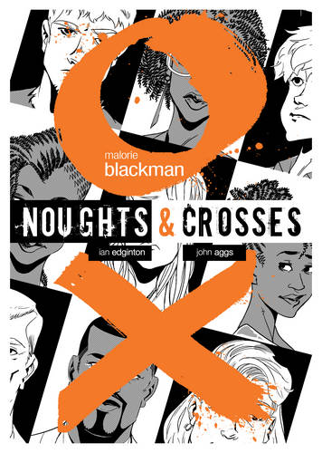 Noughts and Crosses Graphic Novel by Malorie Blackman