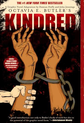 Kindred: A Graphic Novel by Octavia Butler