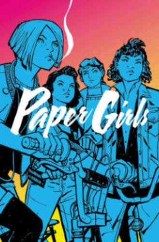 Paper Girls by Brian K Vaughan