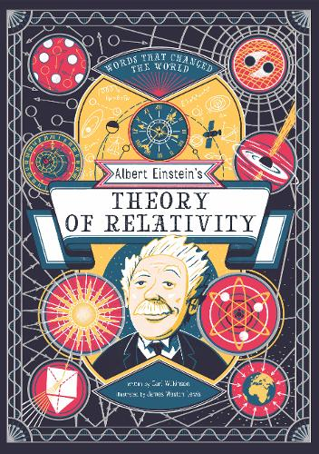 Albert Einstein's Theory of Relativity by Carl Wilkinson and James Weston Lewis