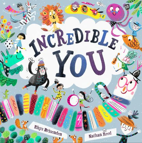 Incredible You by Rhys Brisenden and Nathan Reed