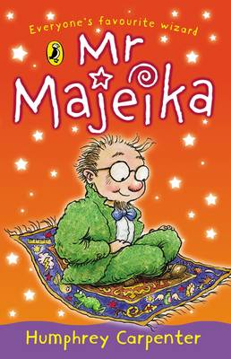 Mr Majeika by Humphrey Carpenter - a good Year 2 book for class reading