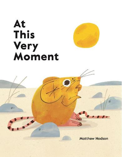 At This Very Moment by Matthew Hodson